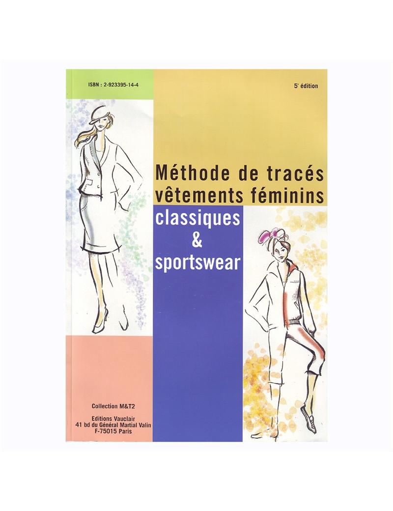 METHODE DE TRACES  FEMININS CLASSIQUE & SPORTWEAR