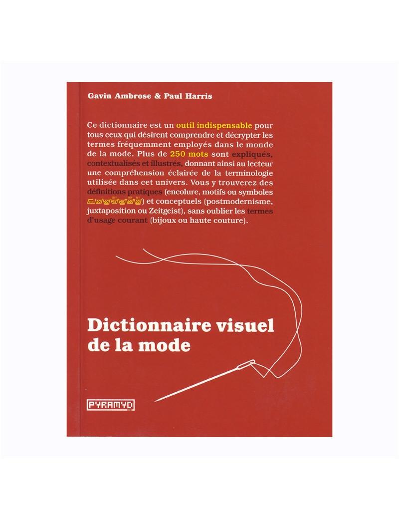 DICTIONNAIRE VISUEL DE LA MODE (PYRAMID)