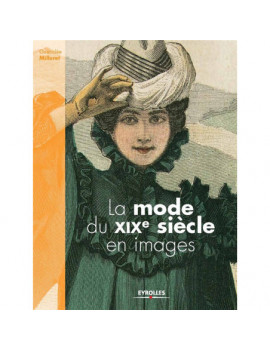 LA MODE DU 19 EME SIECLE EN IMAGES