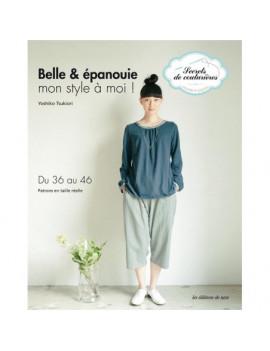 BELLE ET EPANOUIE YOSHIKO TSUKIORI EDITIONS DE SAXE