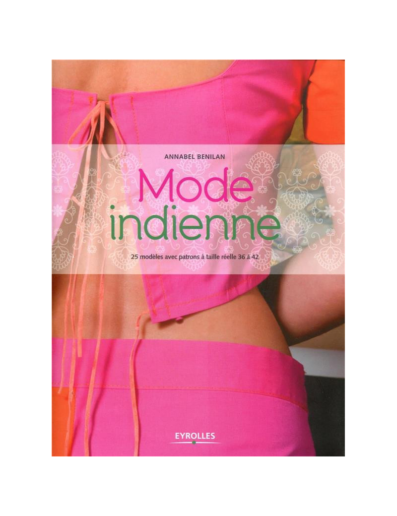 MODE INDIENNE DE ANNABEL BENILAN