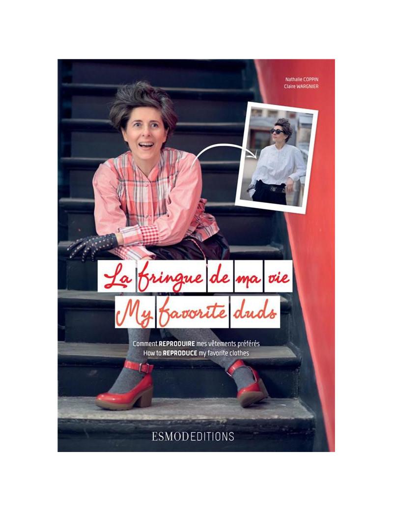 LA FRINGUE DE MA VIE NATHALIE COPPIN / CLAIRE WARGNIER  ESMOD EDITIONS