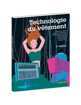 TECHNOLOGIE DU VÊTEMENT 2EME EDITION GUERIN