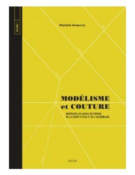 MODELISME ET COUTURE VOLUME 1
