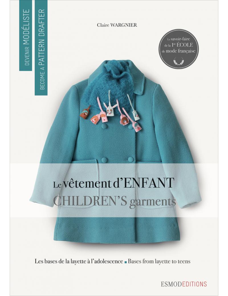 DEVENIR MODELISTE LE VETEMENT ENFANT