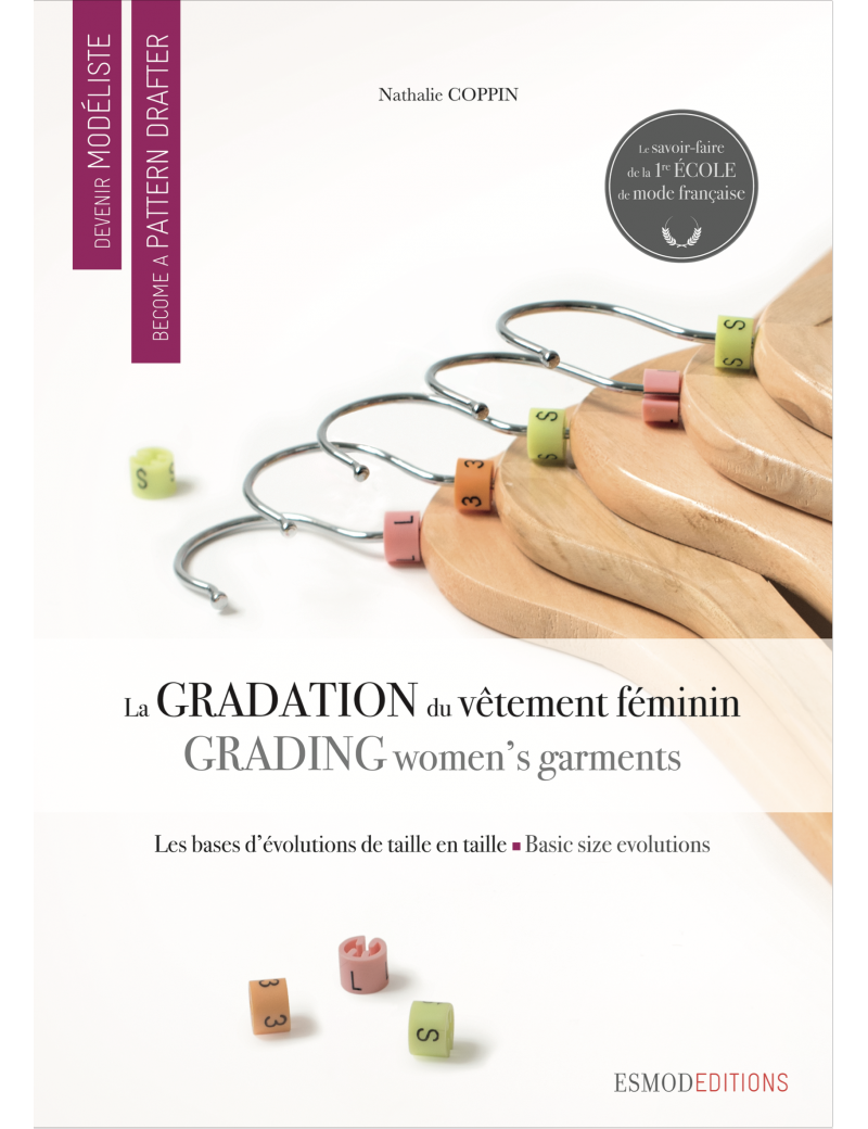 DEVENIR MODELISTE LA GRADATION DU VETEMENT FEMININ